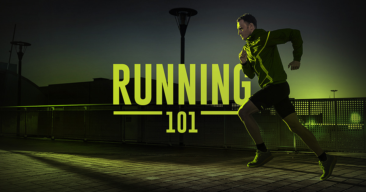 Running 101. How to start on the right foot.